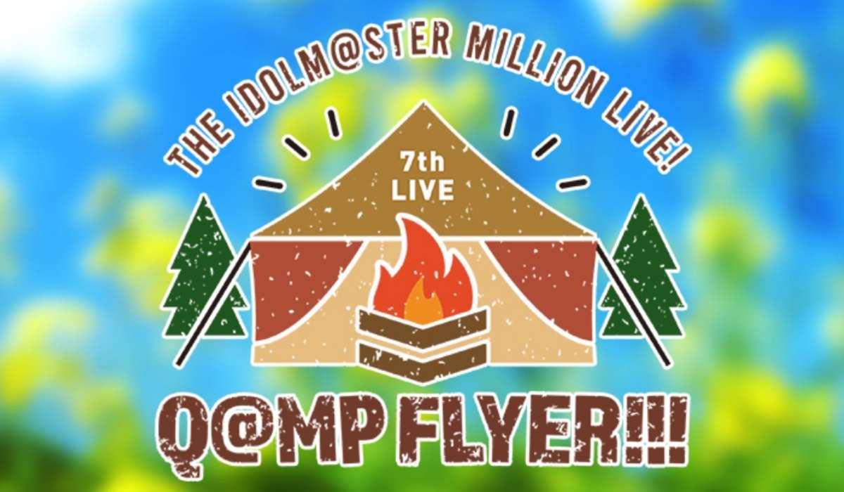 THE IDOLM@STER MILLION LIVE! 7th LIVE Q@MP FLYER!!! Reburn